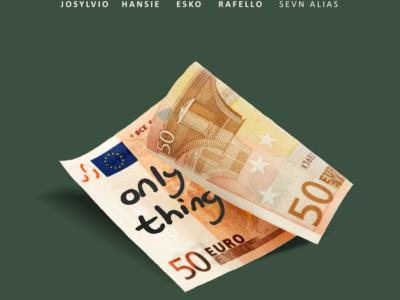 Esko, Josylvio, Hansie & Rafello – Only Thing ft. Sevn Alias (prod. Esko) – Lyric Video