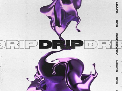 [COMING SOON]: SFB – Drip ft. Dopebwoy & Leafs