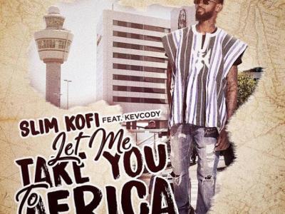 slim kofi dropt deze vrijdag 'Let me take you to africa'