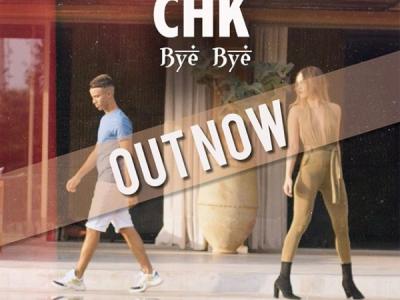 'CHK – Bye Bye (prod. SRNO)'