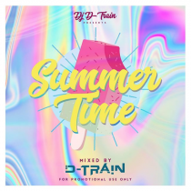 [OUT NOW]: D-Train – Summer Time (mixtape)